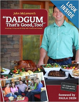 Dadgum That's Good Too! Cookbook